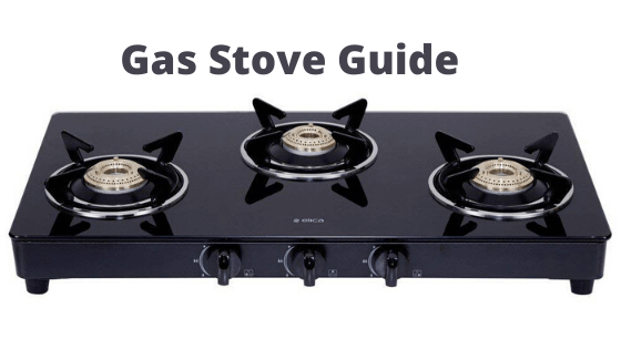 Best Gas Stove in india 2020